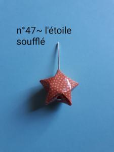 n°47 - l'étoile soufflé
